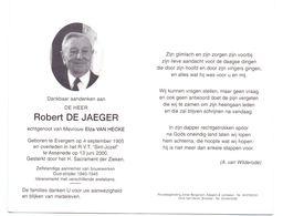 Devotie - Devotion - Robert De Jaeger - Evergem 1905 - Assenede 2000 - Van Hecke - Oudstrijder - Avvisi Di Necrologio