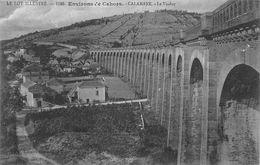 46 - Cahors - Environs Calamane - Le Viaduc - Cahors