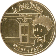75006 PARIS STORE LE PETIT PRINCE MÉDAILLE MONNAIE DE PARIS 2018 JETON TOKEN MEDALS COINS - Monnaie De Paris