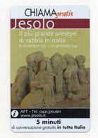 Telecom - Scheda Chiama Gratis - 2003 - JESOLO - 5 Minuti Di Conversazione Gratuita - NUOVA - (FDC7700) - Italy