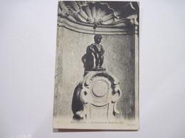 CPA BELGIQUE BRUXELLES La Fontaine Du Manneken-Piss T.B.E. - Monuments