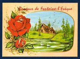 Bonjour De Fontaine L'Evêque. - Fontaine-l'Evêque