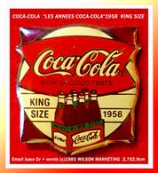 SUPER PIN'S COCA-COLA - KING SIZE : De La Série Des Années Coca-Cola 1958, Le PACK De 6, Email Base Or + Vernis, 2,7X2,9 - Coca-Cola