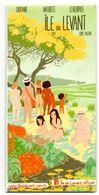 Plan Guide Dépliant Ile Du Levant 2017 Commerçant Festivités Règlement Charte Etc... Domaine Naturiste Héliopolis - Dépliants Turistici