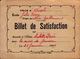 BILLET DE SATISFACTION  VILLE D'OISSEL  ECOLE JULES FERRY EN 1949  Mme COLETTE DUEE - Diplômes & Bulletins Scolaires