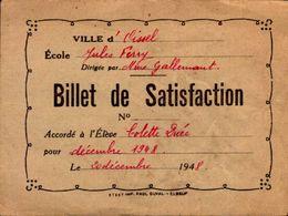 BILLET DE SATISFACTION  VILLE D'OISSEL  ECOLE JULES FERRY EN 1948  Mme COLETTE DUEE - Diplômes & Bulletins Scolaires