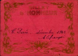 BILLET D'HONNEUR     EN 1945  Mme COLETTE DUEE - Diplômes & Bulletins Scolaires