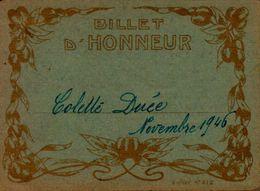 BILLET D'HONNEUR     EN 1946  Mme COLETTE DUEE - Diplômes & Bulletins Scolaires