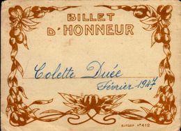 BILLET D'HONNEUR     EN 1947  Mme COLETTE DUEE - Diplômes & Bulletins Scolaires