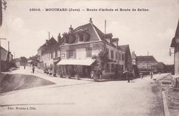 MOUCHARD  DANS LE JURA  ROUTE D'ARBOIS ET ROUTE DE SALINS - France
