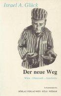 Der Neue Weg. Wien - Dänemark - Auschwitz. - Alte Bücher