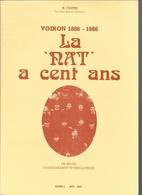 Histoire Du Pays Voironnais: La Nat A Cent Ans (Voiron 1886-1986) - Un Siècle D'Enseignement Technologique - Alpes - Pays-de-Savoie