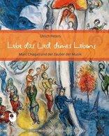Lebe Das Lied Deines Lebens - Marc Chagall Und Der Zauber Der Musik - Bücher, Zeitschriften, Comics