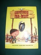 CHOUCHOU AU FAR - WEST - Books, Magazines, Comics