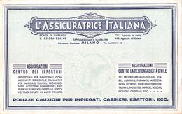 "07247 ""L'ASSICURATRICE ITALIANA - MILANO - CARTA ASSORBENTE"" ASS.NE INFORTUNI - RESPONSABILITA' CIVILE - Blotters"