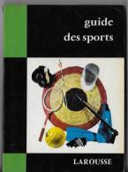 Guide Des Sports LAROUSSE - Sport