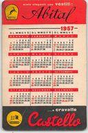 """07259 """"CALENDARIETTO 1957 - VESTITI ABITAL E CRAVATTE CASTELLO - CHATILLON"""" - Small : 1941-60"""