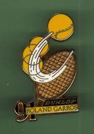 ROLAND GARROS 91 *** DUNLOP *** Signe Arthus BERTRAND *** 0501 - Arthus Bertrand