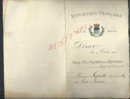 MENU 1913 REPUBLIQUE FRANÇAISE VILLE DE REIMS DINER OFFERT À Mr LE PRESIDENT DE LA RÉPUBLIQUE PAR Mr SIGAULT INGENIEUR - Menu