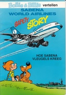 Bollie En Billie Vertellen - SABEBA WORLD AIRLINES Hoe Sabena Vleugels Kreeg - Bollie En Billie