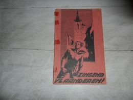 """Boekje  Lied  Liederen   """" Zingend Vlaanderen """"   De Vlaamsche Leeuw   Arteveldelied Drukk. Langemark - Livres, BD, Revues"""