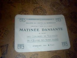 """Carton D Invitation  Matinee Dansante Au Rofit  Des"""" Colonies De Vacances De L Oeuvre Des Bons Jeudis """" Bordeaux- 1925 - Partecipazioni"""