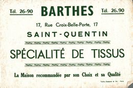 BUVARD BARTHES TISSU A SAINT QUENTIN - Textile & Clothing
