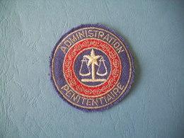 INSIGNE / PATCH / ADMINISTRATION PENITENTIAIRE / ORIGINAL - Police