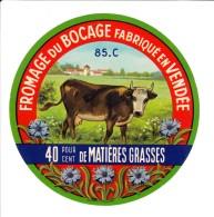 Etiquette De Fromage Du Bocage Fabriqué En Vendée 85-C - 40 Pour Cent. - Fromage