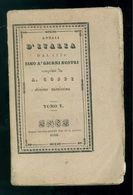 COPPI ANTONIO ANNALI D'ITALIA DAL 1750 SINO A' GIORNI NOSTRI TOMO V LONGO 1838 - Books, Magazines, Comics