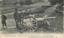 CP 1914-1915 ARTILLERIE FRANCAISE NOTRE GLORIEUX 75 LL - Guerre 1914-18