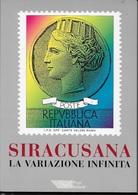 SIRACUSANA E STORIA INFINITA - EDIZ. POSTE ITALIANE 1995 - COME NUOVO - Filatelia E Historia De Correos