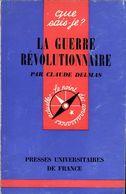 La Guerre Révolutionnaire Par Claude Delmas - History