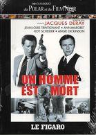 DVD NEUF LE FIGARO POLAR ET FILM NOIR DE JACQUES DERAY 1972 UN HOMME EST MORT AVEC JEAN LOUIS TRINTIGNANT ET ANN MARGRET - Drama