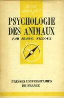 Psychologie Des Animaux Par Filloux - Animaux
