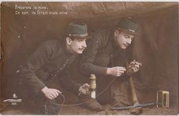 Militaria- Patriotisme    Préparons La Mine  Ce Soir, Ils Feront Grise Mine. - Guerre 1914-18
