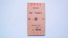 FERROVIA BIGLIETTO FERROVIARIO AMG-VG DIVACA TRST DIVACCIA TRIESTE 1946 OCCUPAZIONE PARTIGIANI VUJNA ZONA B YUGOSLAVIA - Railway