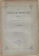 Numismatique Sigillographie Les Sceaux Du Moyen âge Sceau 1876 - Cultural