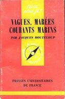 Marine : Vagues, Marées, Courants Marins Par Bouteloup - Nature