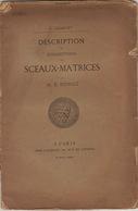 Numismatique Sigillographie Sceau Matrice Collection Dongé 1872 - Cultural