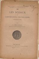 Numismatique Sigillographie Sceau Des Corporations Bruxelloises Bruxelles 1911 - Cultural