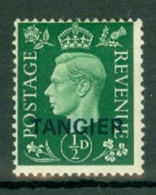 Morocco Agencies - Tangier: 1937   KGVI 'Tangier' OVPT  SG245    ½d   Green   MH - Morocco (1956-...)