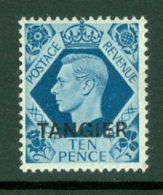 Morocco Agencies - Tangier: 1949   KGVI 'Tangier' OVPT  SG270    10d    MH - Morocco (1956-...)
