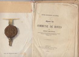 Numismatique Sigillographie Charte Loi De La Commune De Hoves 1885 - Cultural