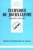 Technique Du Journalisme Par Gaillard (ISBN 2130450210 EAN 9782130450214) - Other