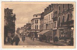 03 - MONTLUCON - Rue De La République - LL 89 - Montlucon