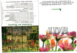 Lot De 2 Calendriers - Club Philatélie Et Imprimerie - 2004 2015 - - Calendars
