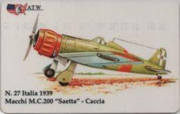 Scheda Telefonica ATW Serie Aerei N. 27 Macchi M.C. 200 Saetta Caccia Italia 1939 - Aerei