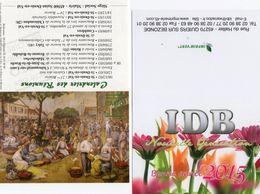 Lot De 2 Calendriers - Club Philatélie Et Imprimerie - 2003 2015 - - Calendars