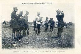 Maroc - Militaria - Campagne Du Maroc 1907-08 - Settat Combat Du 12 Avril - Général Amade Observe Les Positions - Autres